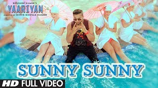 Sunny Sunny - Yaariyan Video Song