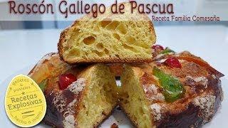 Roscón gallego de Pascua