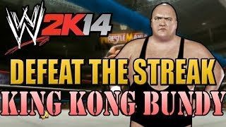 WWE 2K14 Defeat The Streak: King Kong Bundy