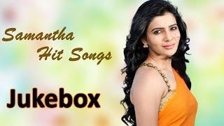 Samantha Latest Hit Songs | Jukebox