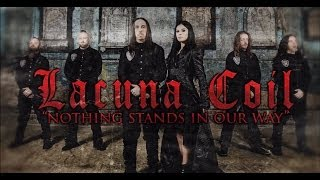 Lacuna Coil – Nothing Stands In Our Way