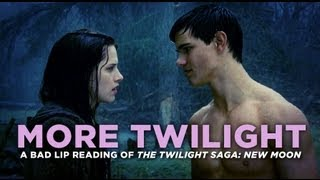 """MORE TWILIGHT"" — A Bad Lip Reading Of The Twilight Saga"