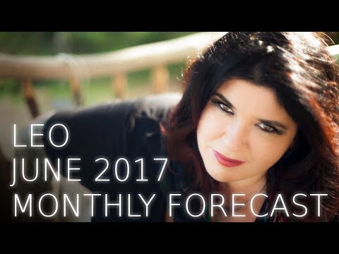 Leo Monthly Astrology Forecast June 2017