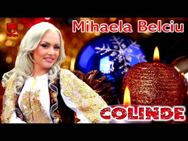 COLINDE - Mihaela Belciu - Noua azi ne-a rasarit Domnul Iisus Hristos