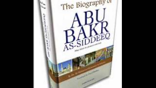 Seerat Abu Bakr As-Siddique {R.A} The Biography Of Abu