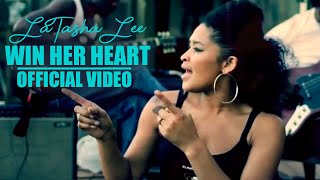 Win Her Heart Latasha Lee & The Blackties 2014 [VIDEO