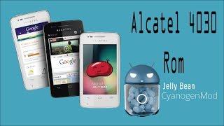 Rom CyanogenMod Para Alcatel 4030