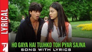 Ho Gaya Hai Tujhko Toh Pyar Sajna Song With Lyrics