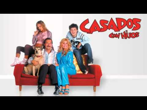 CASADOS CON HIJOS Cortina musical (extendida).