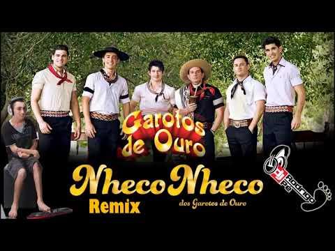 GAROTOS DE OURO - NHECO NHECO [REMIX] (Dj Rodrigo Pé 2014)