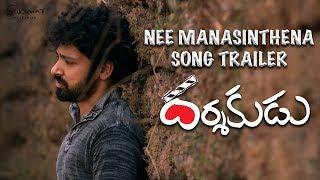 Darshakudu-Movie-Nee-Manasinthena-Song-Trailer