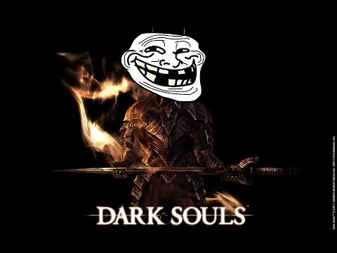 Dark Souls PvP - Top Ten Trolls (Week 7)