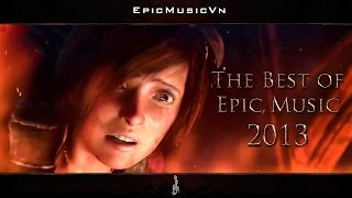The Best Of Epic Music 2013 23 Tracks 1 Hour Full