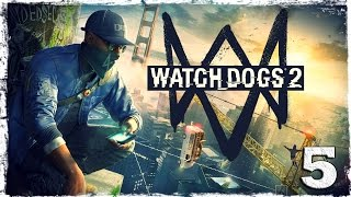 Watch Dogs 2. #5: Скаты.
