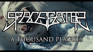 SPACE EATER - A Thousand Plagues