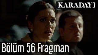 Karadayı 56.Bölüm Fragmanı izle 27 Ocak 2014