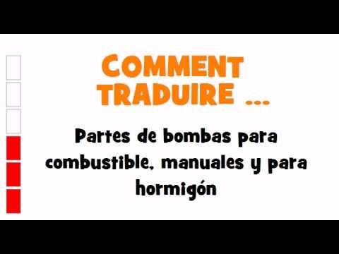 TRADUCTION ESPAGNOL+FRANCAIS = Partes de bombas para combustible, manuales y para hormigón