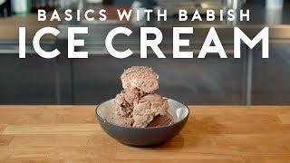 Ice Cream | Basics with Babish