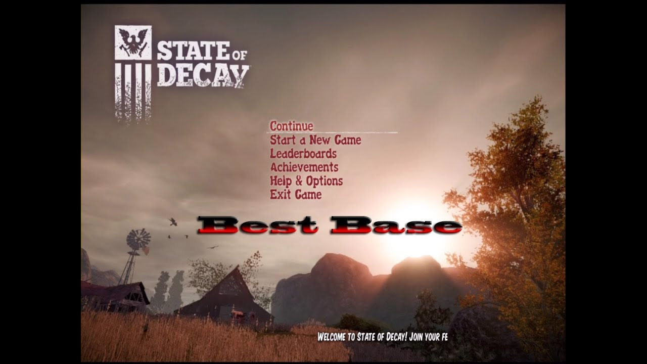 State Of Decay How To Get The Best Base Youtube