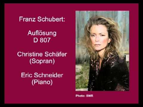 Schubert, Auflösung   D 807   Christine Schäfer