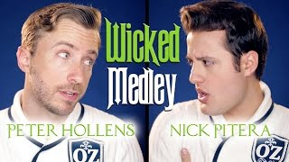 Wicked Medley - Peter Hollens & Nick Pitera