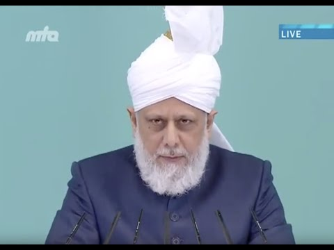 Urdu Khutba Juma 6th September 2013: Jalsa Salana UK 2013 - Islam Ahmadiyya