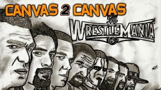 WrestleMania 31 goes Canvas 2 Canvas - WWE Canvas 2 Canvas