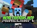 MORE CHICKENS MOD! - Minecraft Mod Spotlight