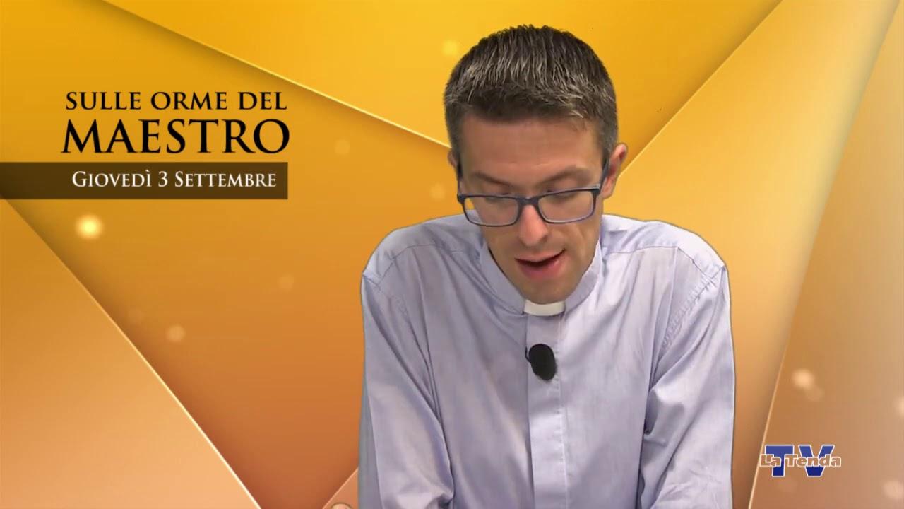 Sulle orme del Maestro - Giovedì 3 settembre