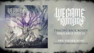 WE CAME AS ROMANS - Fade Away (Lyric Video)