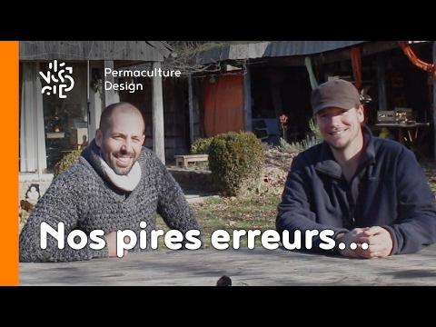 La minute permaculture #6: NOS PIRES ERREURS...