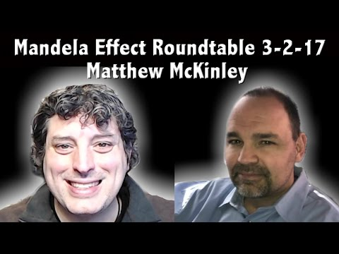 🔴 LIVE: Part 2 - Mandela Effect Roundtable and Chat 8:00pm EST. 3-2-17 - Matthew McKinley