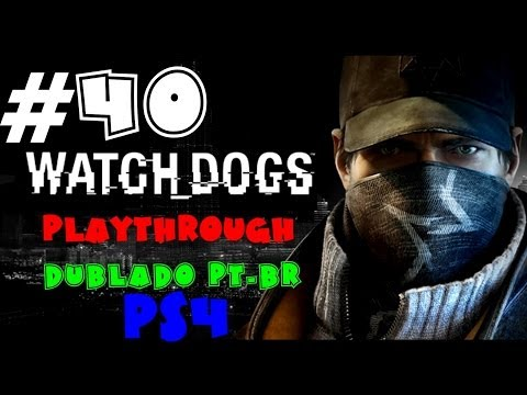 Sem stealth, ferro tudo, hardocore stealth com pistola sileciada - Watch Dogs Playthrough PS4 #40
