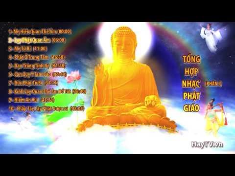 Tuyển tập Nhạc Phật Giáo hay nhất 2015 - Phần 1