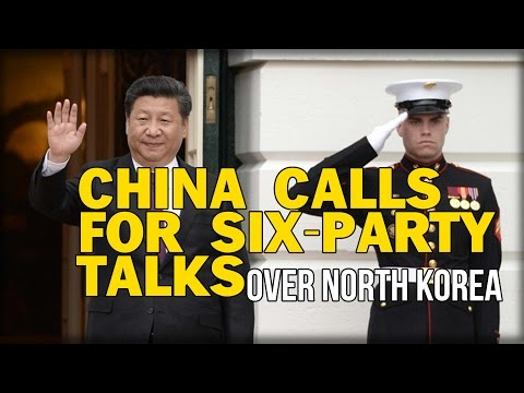 CHINA CALLS FOR SIX-PARTY TALKS OVER NORTH KOREA