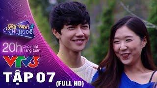 GIAI ĐIỆU CHUNG ĐÔI  TẬP 7 FULL HD ♫ Jin Ju mang nỗi buồn sâu thẳm & niềm vui sướng hội ngộ Jsol