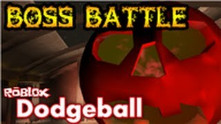 Roblox: Dodgeball Halloween BOSS FIGHT!