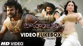 Baahubali -Full Video Jukebox- Prabhas, Anushka, Rana, Tamanna