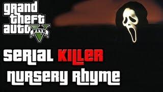 "GTA 5 Easter Egg: ""Serial Killer"" Nursery Rhyme Both"