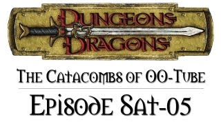 D&D Next - The Catacombs of Oo-Tube - Saturday #5