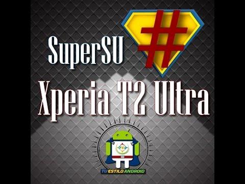 Root Xperia T2 Ultra 4.4.3, 5.0.1 y 5.0.2 con SuperSU sin necesidad de PC(fácil, rápido y seguro)
