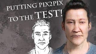 Putting Pix2Pix to the Test!