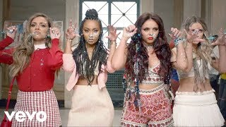 Little Mix - Black Magic (Official Music Video)