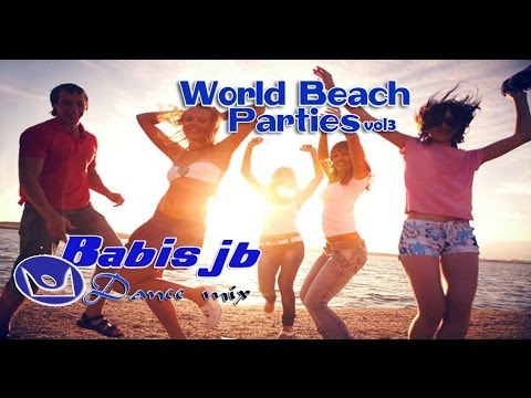 world beach parties vol3 Deep House Dance On  Australia,Jamaica,'Morocco, Beach Bars Best Hits 2013