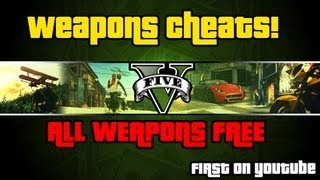 GTA V FREE Weapons Cheats/GLITCH (Does Not Effect Game