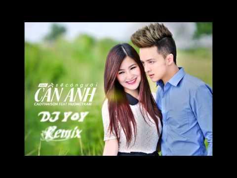 Cao Thái Sơn ft Hương Tràm - Sẽ Có Người Cần Anh - DJ YoY Remix