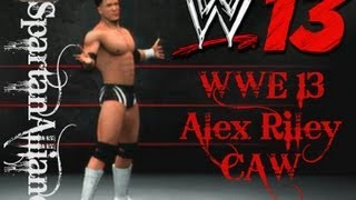 WWE '13 Daily CAWs WWE 13 Alex Riley CAW (PS3)