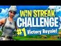 WIN STREAK CHALLENGE Fortnite Battle Royale