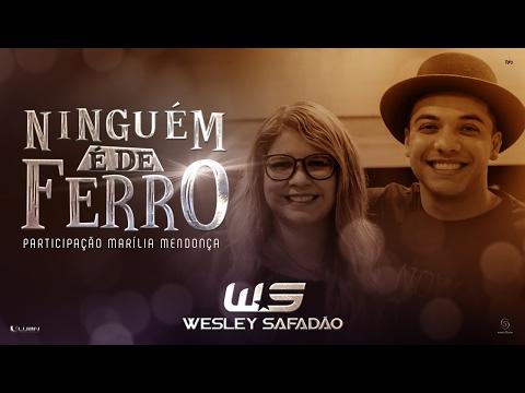 09/02/2017 - Wesley Safadão Part. Marília Mendonça - Ninguém é de ferro
