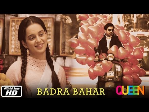 Queen  Badra Bahar  Official Song  Kangana Ranaut  7th Mar, 2014